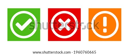 Green Yes or OK Red No or Declined Orange Problem or Warning Icon Set with Check Mark  X Cross and Exclamation Mark Symbols in Squares. Vector Image. Сток-фото ©