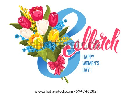 Greeting card for 8 march, International Womens Day, with bouquet of blooming tulips and mimosa, and unusual calligraphic inscription. Vector illustration. Isolated on white background.