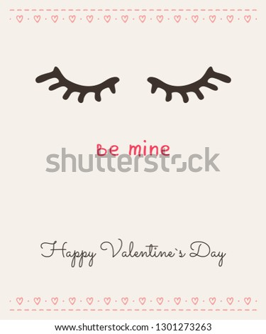 """Greeting Card Happy Valentine's Day. Valentine's Day vector. Recognition on Valentine's Day """"be mine"""" in red letters against a light background and long eyelashes."""