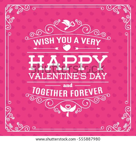 Greeting card on heart background and label with cute lettering typography wish you a very Happy Valentine's day and together forever. Holiday decoration element. Vector illustration