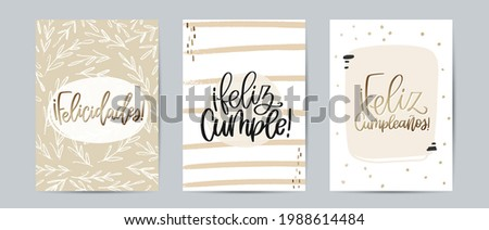 Greeting card set with Feliz Cumpleaños and Feliz Cumple, both means Happy Birthday, and Felicidades, which translate Congratulations, calligraphy sign in Spanish. Modern abstract vector design. Сток-фото ©