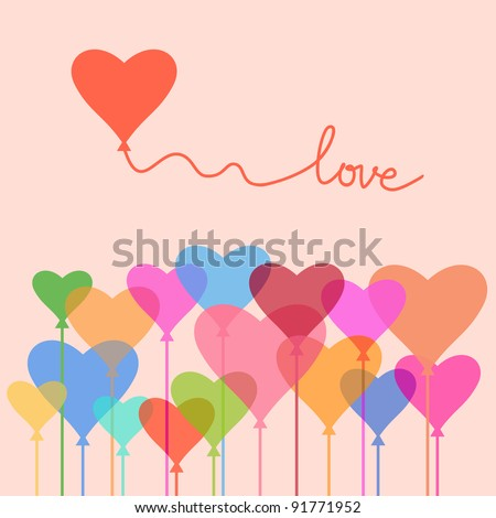 Greeting card Valentine's Day with balloons of multicolored hearts and text - Love. Romantic illustration in vector. Abstract concept background.