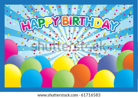 "Greeting card with colorful balloons,confetti and text ""happy birthday"""