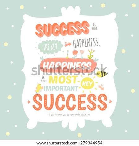 Greeting card with cute and character vector illustration and typographic. Inspirational and motivational quotes posters. Good for happy birthday greetings and other holidays.