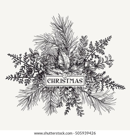 Greeting card with pine branches, holly berries and leaves, fern. Botanical illustration. Christmas bouquet. Engraving. Black and white.