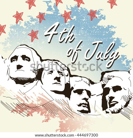 Greeting card with U.S. flag and Mount Rushmore. 4`th of July. Independence day of United states