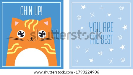Greeting card you are the best saying cute cat. Chin up motivational quote postcard with redhaired kitten. Birthday present vector template. Funny comic illustration with lettering.