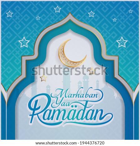 Greeting of marhaban ya ramadhan with lettering. elegant bluewhite background Template (English: Welcome Ramadan)