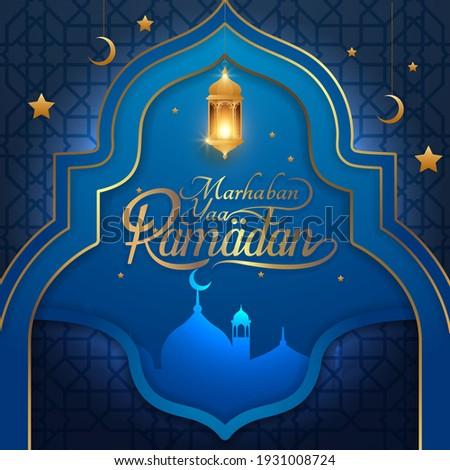Greeting of marhaban ya ramadhan with lettering. ied Mubarak, elegant blue background Template (English: Welcome Ramadan)