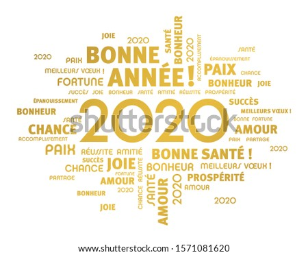 Greeting words around New Year date 2020, colored in gold, in French language, isolated on white. Word cloud wishes.