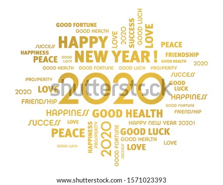 Greeting words around New Year date 2020, colored in gold, isolated on white. Word cloud wishes.