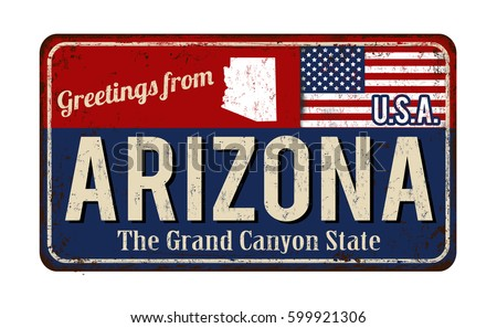 Greetings from Arizona vintage rusty metal sign on a white background, vector illustration