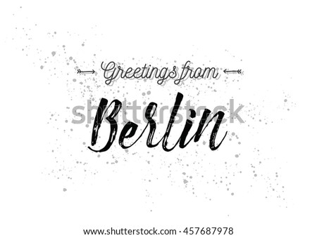 greetings from berlin  germany