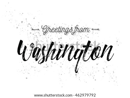 Greetings from Washington D.C., USA. Greeting card with typography, lettering design. Hand drawn brush calligraphy, text for t-shirt, post card, poster. Isolated vector illustration