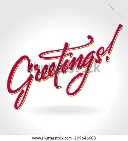 GREETINGS hand lettering - handmade calligraphy, vector (eps8);
