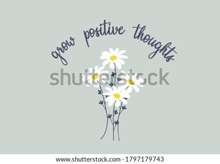 grey love yourself stay positive. daisy lettering design choose happy margarita lettering decorative fashion style trend spring summer print pattern positive quote,stationery,motivational,inspiration