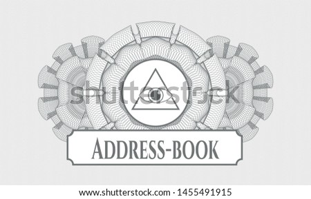 Grey money style rosette with illuminati pyramid icon and Address-book text inside