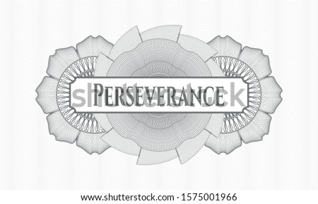 Grey passport style rosette with text Perseverance inside