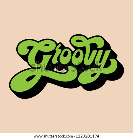 Groovy word typography style illustration
