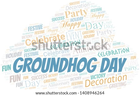 Groundhog Day Word Cloud. Word cloud Made With Text.