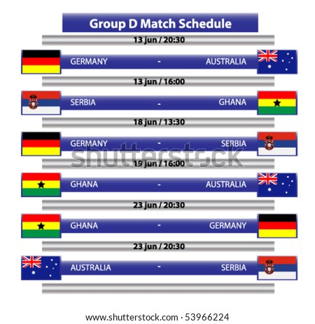 Group D-Football championship  2010 Schedule