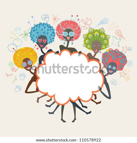 Group of african glamorous girls with unusual color hairstyles. Abstract Illustration in cartoon style with fantasy funny personages and banner in form of cloud. Drawing background with text box