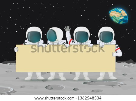 Group of astronauts holding a bid banner standing on a moon surface. Earth and stars in the background. Announcement, celebration, protest.