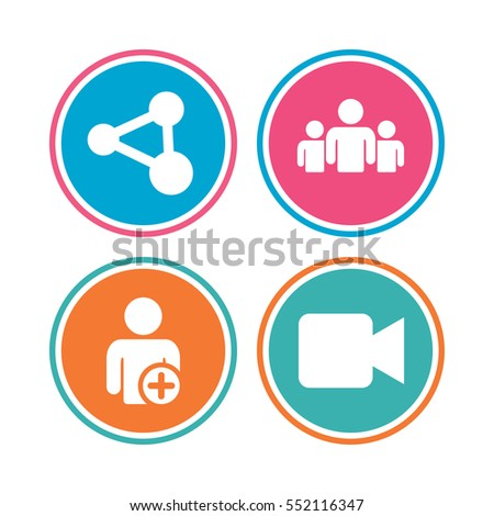 Group of people and share icons. Add user and video camera symbols. Communication signs. Colored circle buttons. Vector