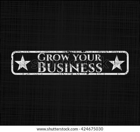 Grow your Business chalk emblem written on a blackboard