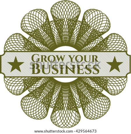 Grow your Business inside money style emblem or rosette