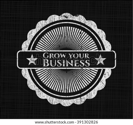 Grow your Business written with chalkboard texture
