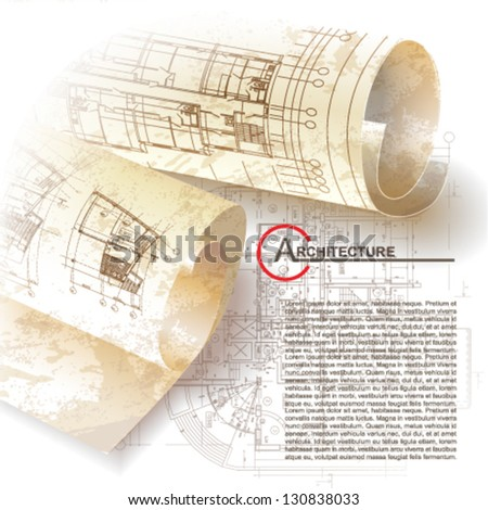 Grunge architectural background with rolls of drawings for your business site. Vector clip-art