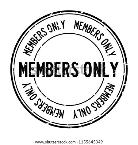Grunge black members only word round rubber seal stamp on white background Stock photo ©