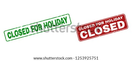 Grunge Closed for Holiday stamp seals. Vector Closed for Holiday rubber seal imitation in red and green colors. Text is placed inside rounded rectangle frames with grunge style.