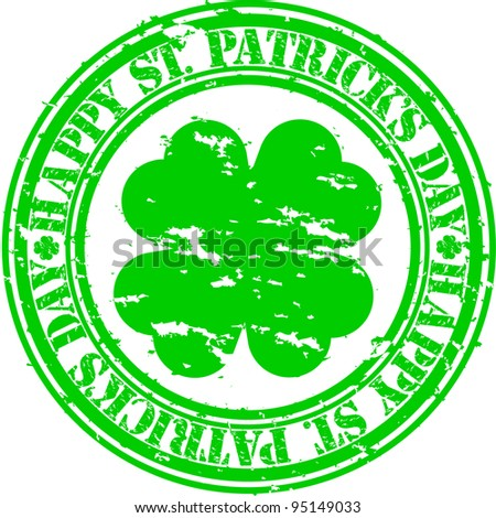 Grunge Happy Saint Patrick Day rubber stamp, vector illustration