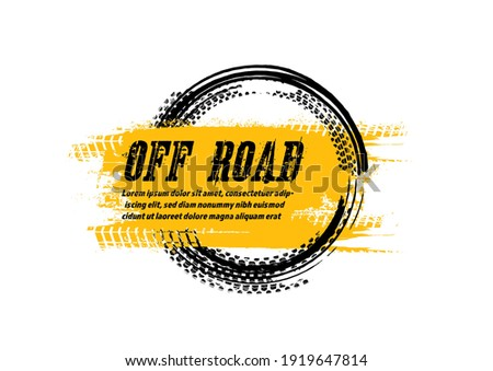 Grunge off-road post and quality stamp. Automotive element useful for banner, sign, logo, icon, label and badge design . Tire tracks vector illustration.