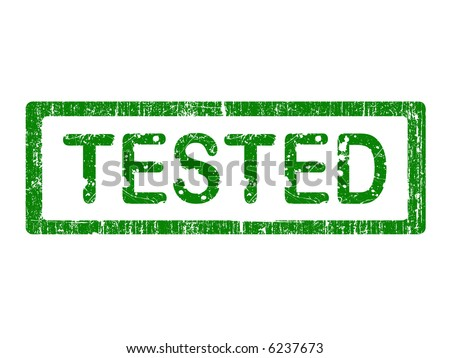 Grunge Office Stamp with the words TESTED in a grunge splattered text. (Letters have been uniquely designed and created by hand)