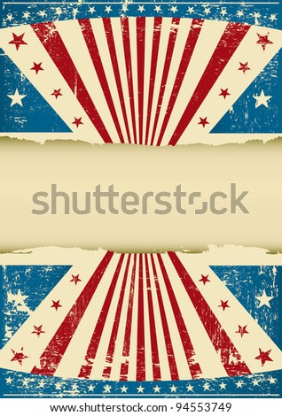 grunge patriotic background. An old poster with a grunge background for your advertising