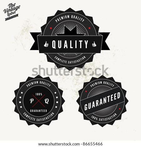Grunge Retro Vintage Styled collection of Premium Quality and Satisfaction Guaranteed labels