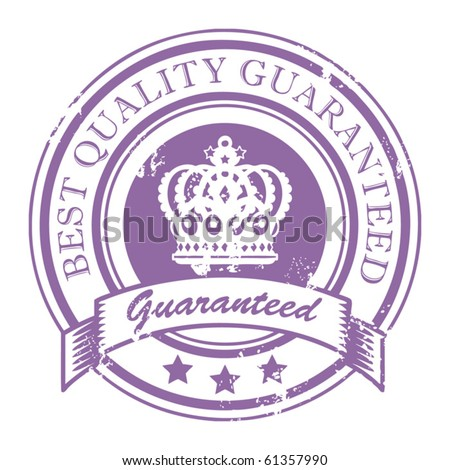 Grunge rubber stamp with crown and the text best quality guaranteed written inside the stamp, vector illustration
