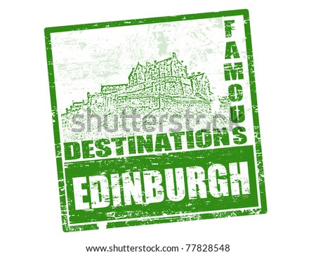 Grunge rubber stamp with Edinburgh Castle and the word Edinburgh inside, vector illustration