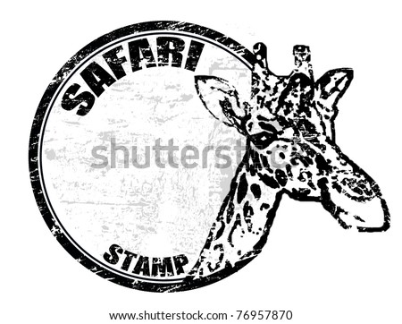Grunge rubber stamp with giraffe shape and the text safari stamp written inside