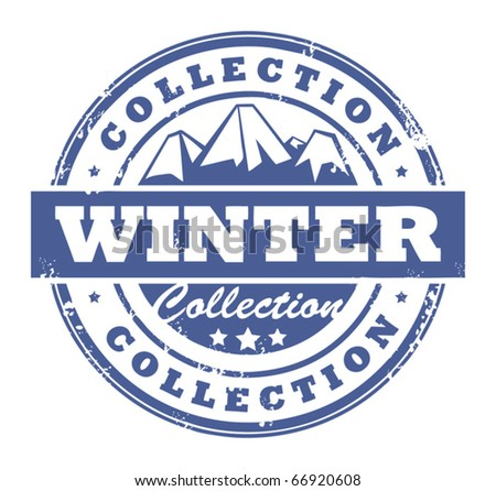 Grunge rubber stamp with mountains and the word Winter Collection inside, vector illustration