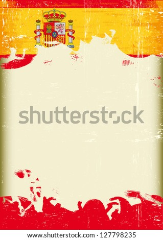 Grunge spain flag. A poster with a large scratched frame and a grunge spain flag for your publicity.