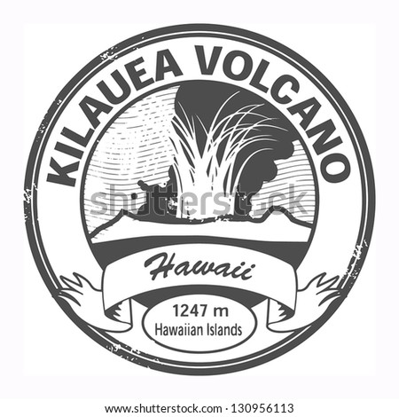 grunge stamp with words kilauea