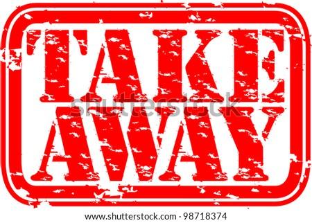 Grunge take away rubber stamp, vector illustration - stock vector
