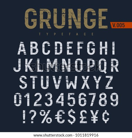 Grunge textured font. Rough alphabet with cracks and scratches. Latin alphabet letters and numbers. Vectors
