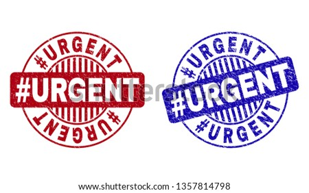 Grunge #URGENT round stamp seals isolated on a white background. Round seals with grunge texture in red and blue colors. Vector rubber imprint of #URGENT caption inside circle form with stripes.