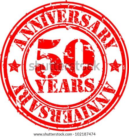Grunge 50 years anniversary rubber stamp, vector illustration