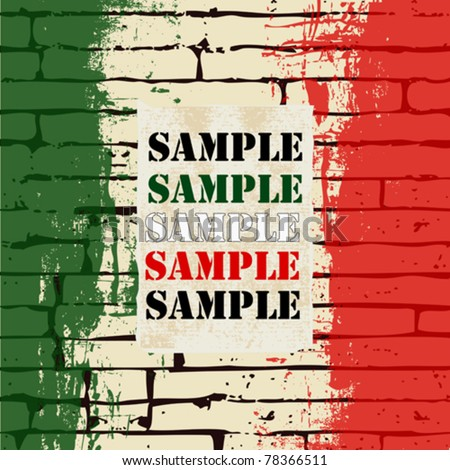 Grunged Italian Flag over a brick wall vector background